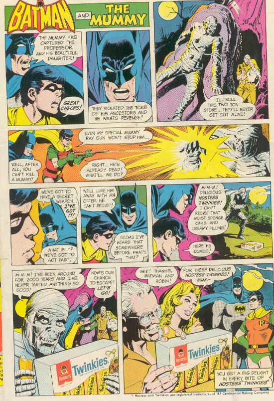 Twinkies, the perfect plot point for all Batman vs. Kidnapping Mummy storylines.