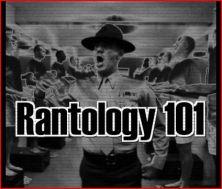 Rantology 101