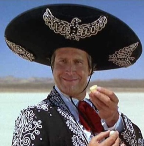 Unless you are actually Chevy Chase, if you're dressed like this and not Mexican you won't make it out of east L.A. alive. Even on Cinco de Mayo.
